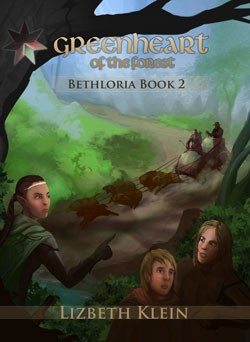 Green Heart of the Forest: Bethloria Book #2